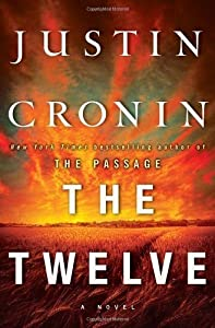 The Twelve by Justin Cronin (Oct 16 2012)