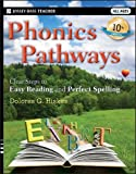 img - for Phonics Pathways: Clear Steps to Easy Reading and Perfect Spelling book / textbook / text book