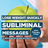 Subliminal Messages - Lose Weight Quickly