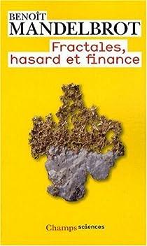 Fractales, hasard et finance par Mandelbrot