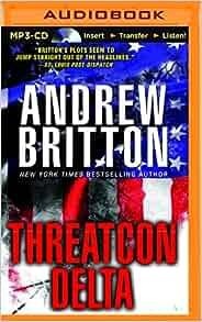 THREATCON DELTA Audiobook by Andrew Britton : Ryan Kealey - UNABRIDGED MP3 CD