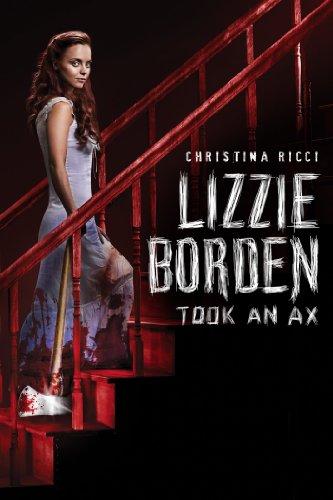 Lizzie Borden Took An Ax ()