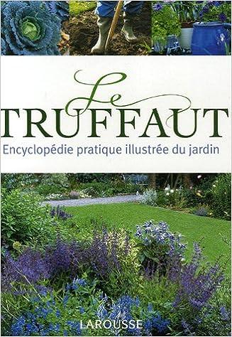 Amazon.fr - Le Truffaut - Patrick Mioulane, Collectif - Livres