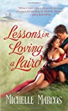 Lessons in Loving a Laird, Michelle Marcos, 0312381794