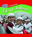 Celebrating Id-Ui-Adha: A Muslim Festival (We Love Holidays)
