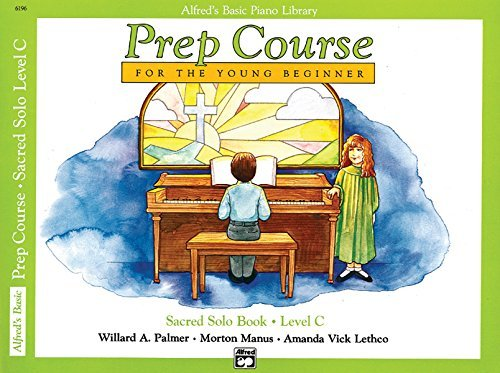 (Alfred's Basic Piano Prep Course Sacred Solo Book (Alfred's Basic Piano Library) Book C by Willard A. Palmer (1991-11-01) )