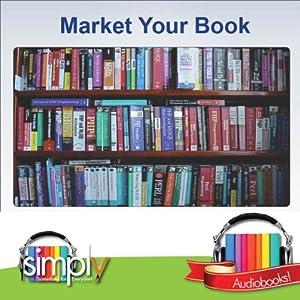 Market Your Book Audiobook
