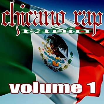 Chicano Rap Radio - Vol  1-Chicano Rap Radio - Amazon com Music
