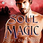 Soul Magic: Triad, Book 3 | Poppy Dennison