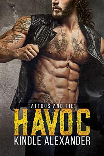 Motorcycle Havoc - Havoc (Tattoos And Ties Duet Book 1)