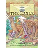 [ The Eagle (Lighthouse Family (Paperback)) By Rylant, Cynthia ( Author ) Paperback 2005 ]