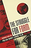 img - for The Struggle for Form: Perspectives on Polish Avant-Garde Film, 1916 1989 book / textbook / text book