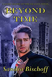 Beyond Time: A Dark Order of the Dragon Novel (The Dark Order of the Dragon Book 2)