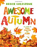 Awesome Autumn, Bruce Goldstone, 0805092102