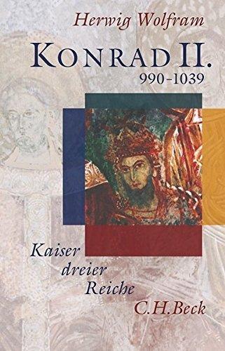 Konrad II. - Kaiser dreier Reiche