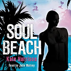 Soul Beach Audiobook