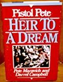 Heir to a Dream, Pete Maravich and Darrell Campbell, 0840776098