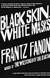ISBN: 0802143008 - Black Skin, White Masks