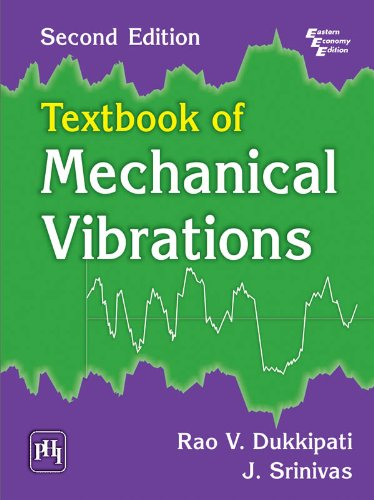 Textbook of mechanical vibrations v rao srinivas j dukkipati textbook of mechanical vibrations by dukkipati v rao srinivas j fandeluxe Choice Image