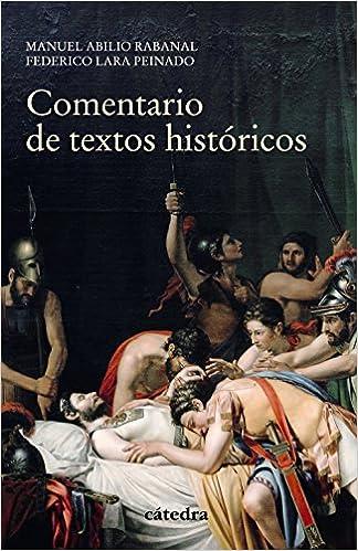 Comentario De Textos Históricos por Federico Lara Peinado epub