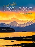 Mark Kelley s Juneau, Alaska 2019 Wall Calendar