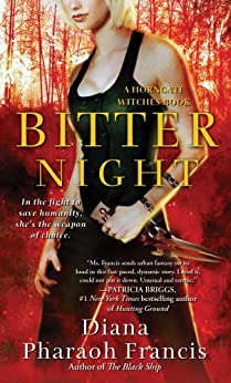 Bitter Night: A Horngate Witches Book (A Horngate Witches Series 1) by [Francis, Diana Pharaoh]