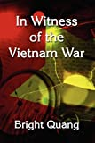 In Witness of the Vietnam War, Bright Quang, 1456032119