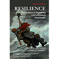 Resilience: The Science of Mastering Life's Greatest Challenges (English Edition)