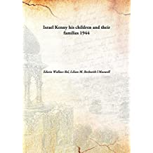 Israel Kenny his children and their families 1944 [Hardcover]