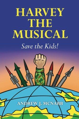 Download Harvey The Musical: Save the Kids! pdf epub