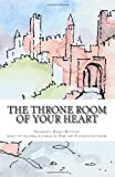 The Throne Room of Your Heart, Shepherd's Heart Ministry, 1463772637