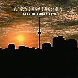Weather Report - Live In Berlin 1975 - MIG - MIG 80021 LP