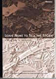 img - for Leave None To Tell The Story: Genocide in Rwanda by Alison Des Forges (1999-03-31) book / textbook / text book