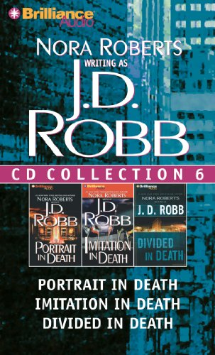 J. D. Robb CD Collection 6: Portrait in Death, Imitation in