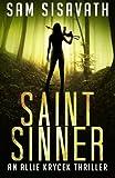 Saint/Sinner (Allie Krycek) (Volume 2)