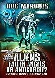 Aliens, Fallen Angels or Antichrist - Volume 2