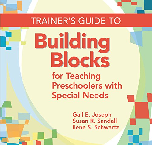 Trainer's Guide to Building Blocks for Teaching Preschoolers with Special Needs -
