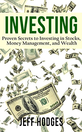investing-proven-secrets-to-investing-in-stocks-money-management-and-wealth-investing-basics-retirem