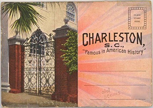 Charleston South Carolina - Famous in American History (1929 Souvenir Postcard Folder)