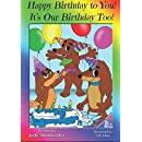 Happy Birthday To You!  It's Our Birthday Too! (Doxie Tale Adventures) (Volume 6)