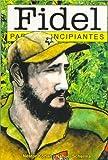 Fidel, Nestor Kohan, 9875550418