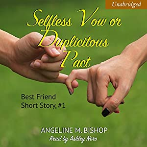 Selfless Vow or Duplicitous Pact Audiobook