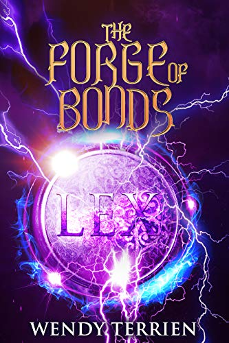 The Forge of Bonds: Chronicle Three in the Adventures of Jason Lex