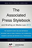 The Associated Press Stylebook 2015 (Associated Press Stylebook and Briefing on Media Law) by Associated Press (July 14, 2015) Paperback