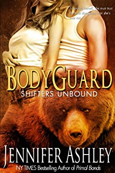 Bodyguard (Shifters Unbound) by [Ashley, Jennifer]