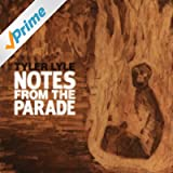 Notes From The Parade