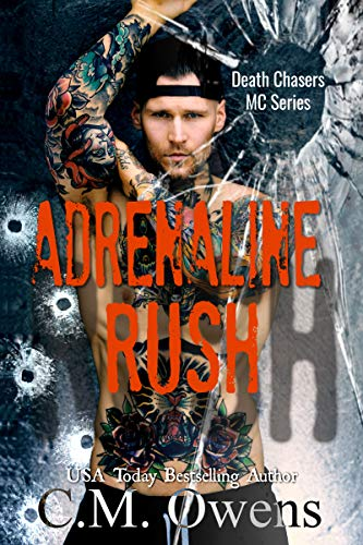 Adrenaline Series - Adrenaline Rush (Death Chasers MC Series Book 4)