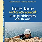 Faire Face Victorieusement Aux Problemes De La Vie [Confronting the Problems of Life] | Zacharias Tanee Fomum