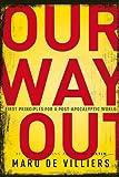 Our Way Out, Marq De Villiers, 077102648X