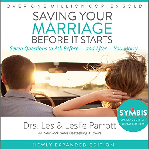 Saving Your Marriage Before It Starts: Seven Questions to Ask Before - and After - You Marry Audiobook [Free Download by Trial] thumbnail